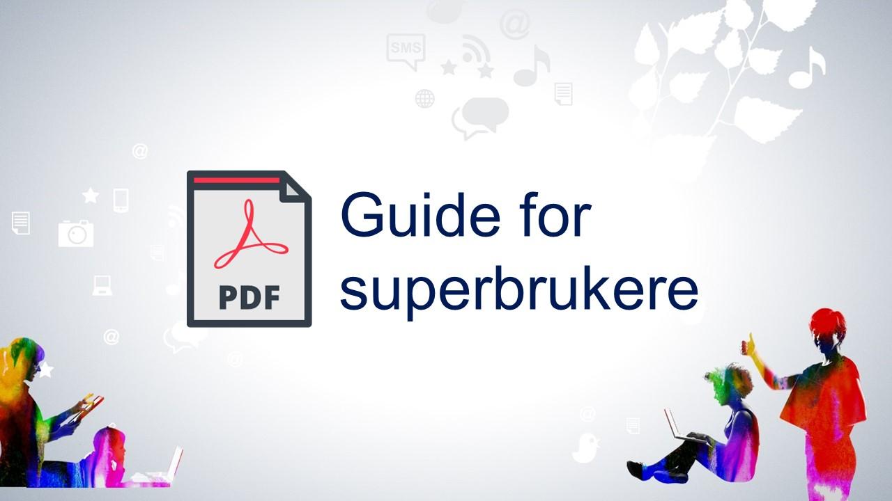 Guide for superbrukere - PDF-format